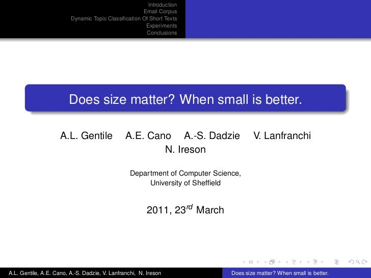 Does Size Matter? When Small is Good Enough
