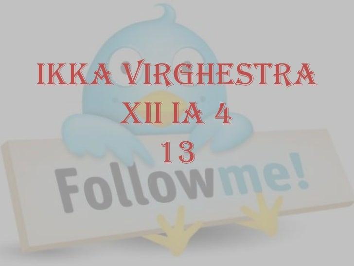 Ikka Virghestra     XII IA 4       13