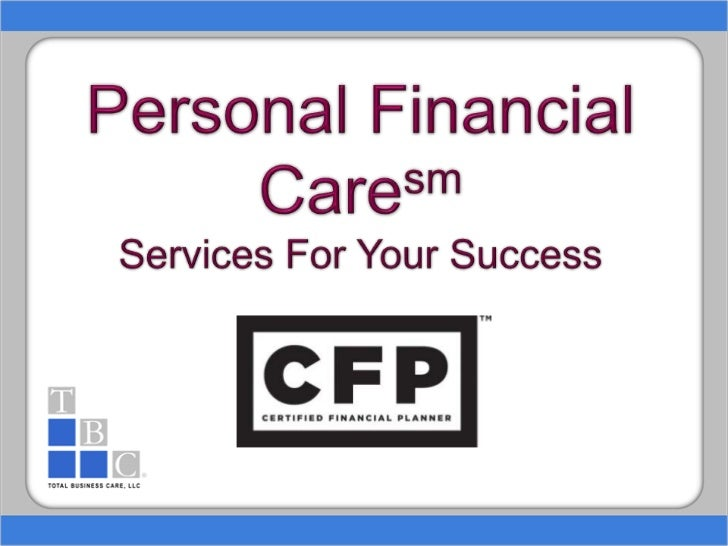 Personal Financial CaresmServices For Your Success<br />