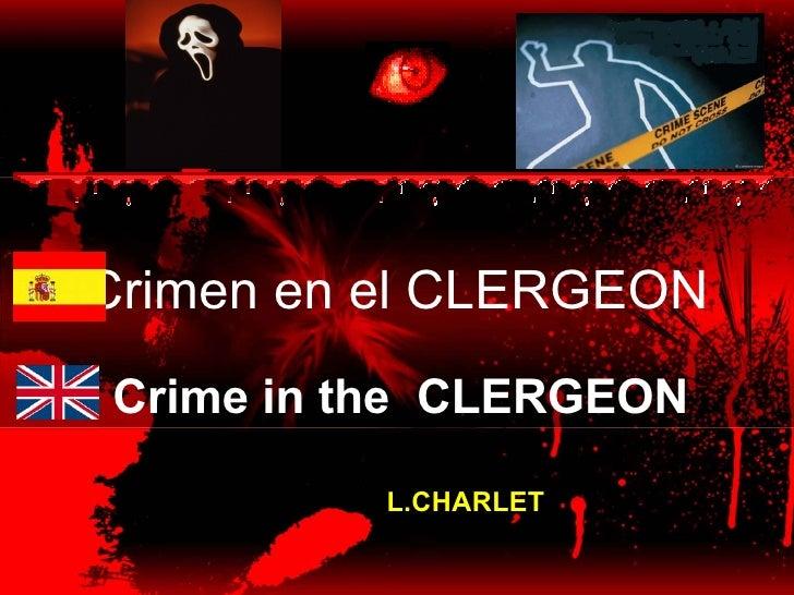 Crimen en el CLERGEON Crime in the CLERGEON            L.CHARLET