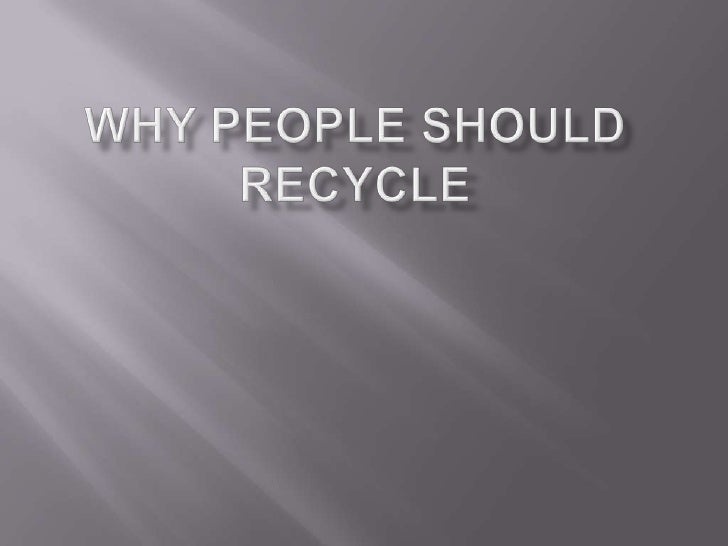 Persuasive essay on recycling