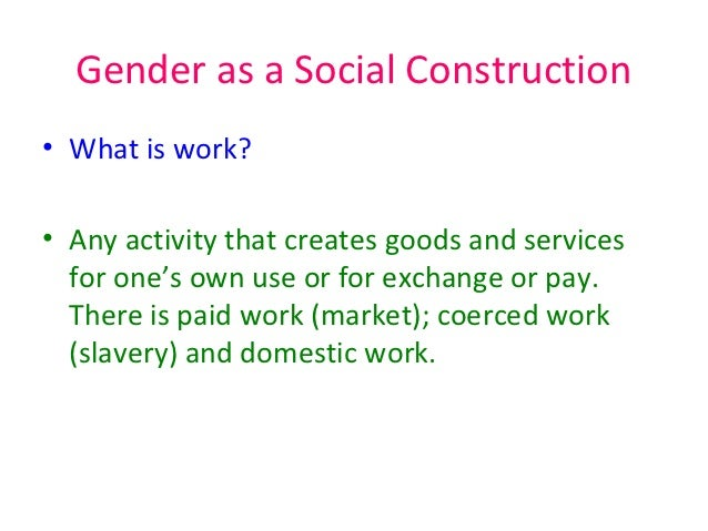 the cultural construction of gender and Individuals who identify with a gender different from his or her own sex can decide to change their sex to match the gender they identity with either superficially with hair styles, behaviors, and clothing choices, or more permanently with hormone therapy or surgery (gender spectrum, 2012.