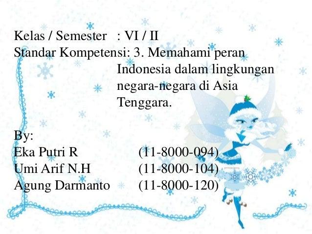 Ppt peran Indonesia dalam lingkungan negara-negara di Asia Tenggara.