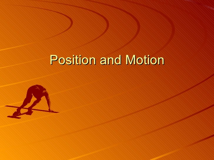 PPT Position And Motion