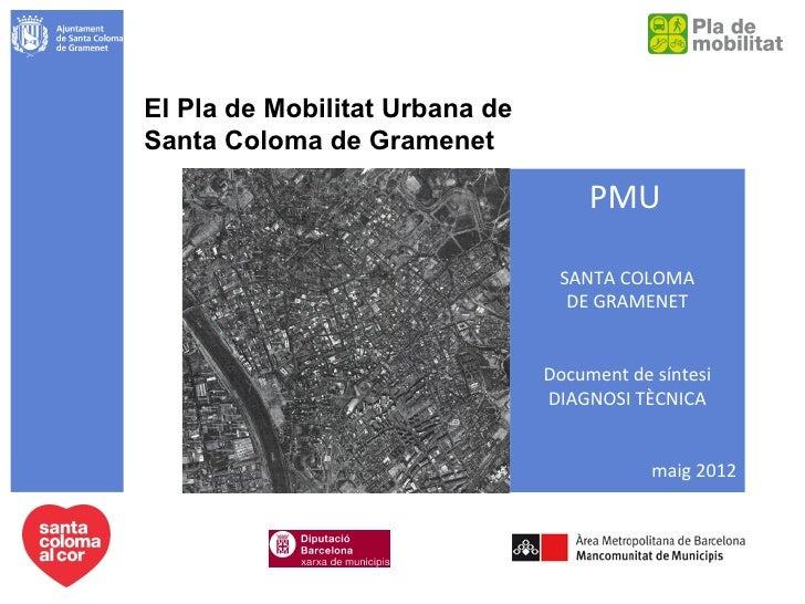 Pla de Mobilitat Urbana - Diagnosi tècnica