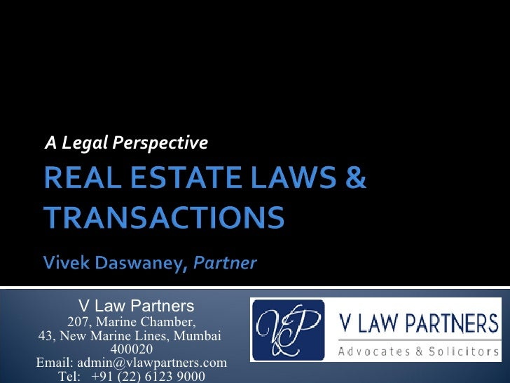 A Legal Perspective      V Law Partners     207, Marine Chamber,43, New Marine Lines, Mumbai            400020Email: admin...