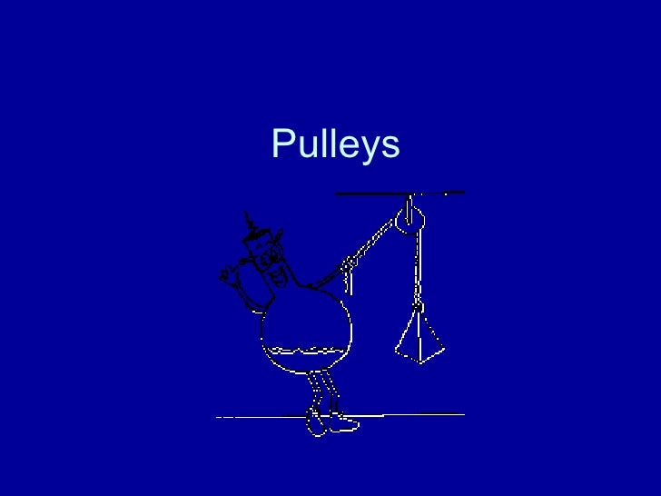 Pulleys And Gears Presentation : Ppt pulleys