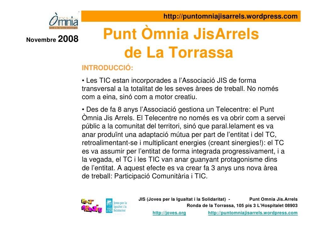 2008 Presentació : EL PUNT OMNIA JIS/ARRELS