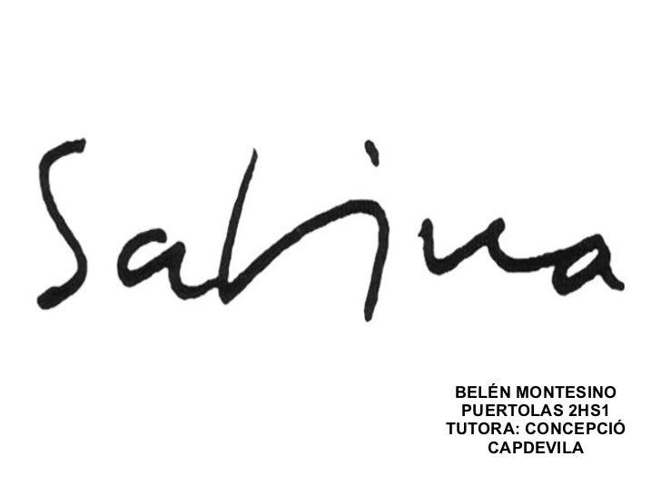 BELÉN MONTESINO PUERTOLAS 2HS1 TUTORA: CONCEPCIÓ CAPDEVILA