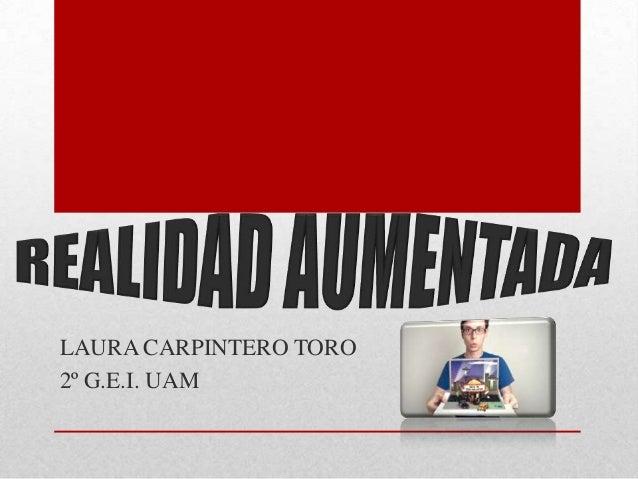 LAURA CARPINTERO TORO 2º G.E.I. UAM