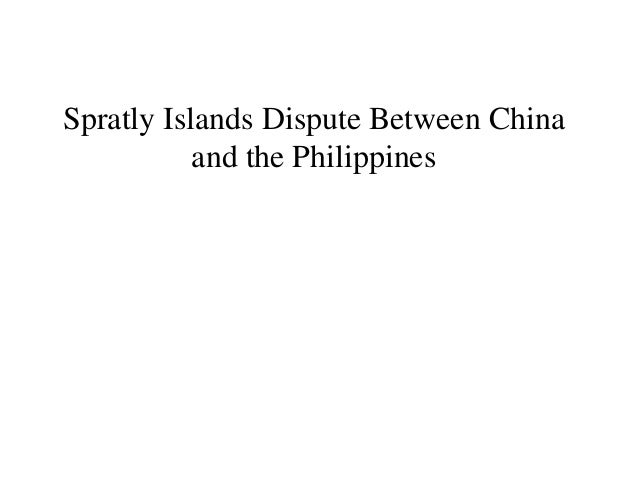 Spratly Islands Dispute Between China and the Philippines