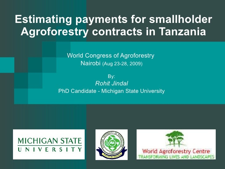 Estimating payments for smallholder Agroforestry contracts in Tanzania World Congress of Agroforestry  Nairobi  (Aug 23-28...