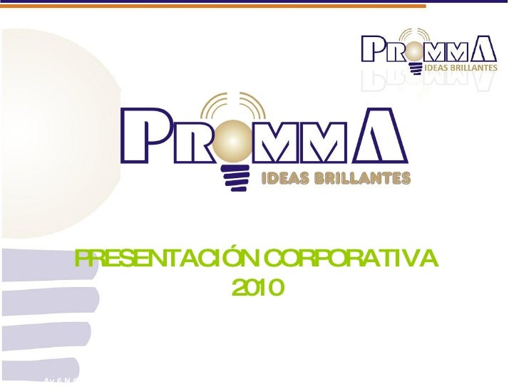 Av 6 N # 26 N - 58 Tel.(*2)  660 5711 – 524 5711- 667 1743  [email_address] PRESENTACIÓN CORPORATIVA  2010