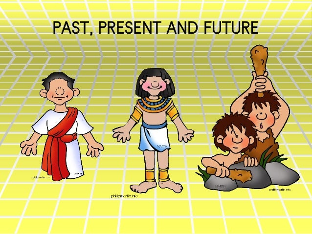 Ppt s1u12 past_present and future