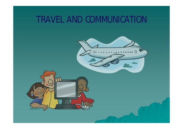 Ppt s2u11 travel and communication