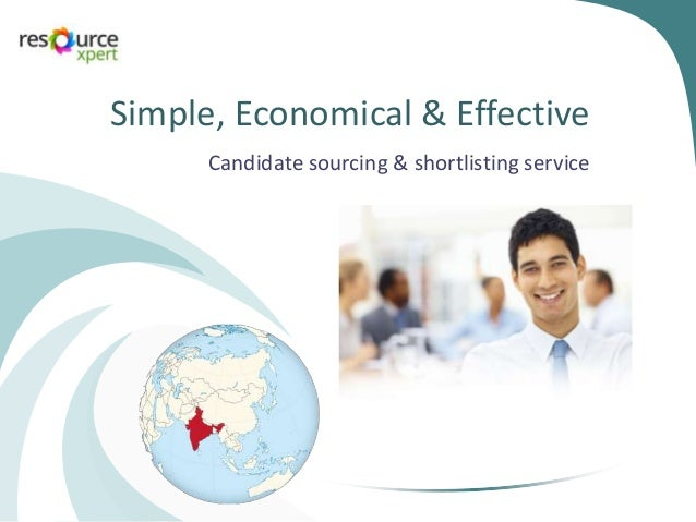 Simple, Economical & Effective Candidate sourcing & shortlisting service