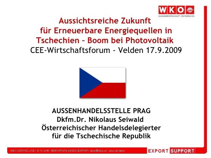 <ul><li>Erneuerbare Energie / Renewable energy </li></ul><ul><li>Nikolaus SEIWALD </li></ul><ul><li>Handelsdelegierte/Comm...