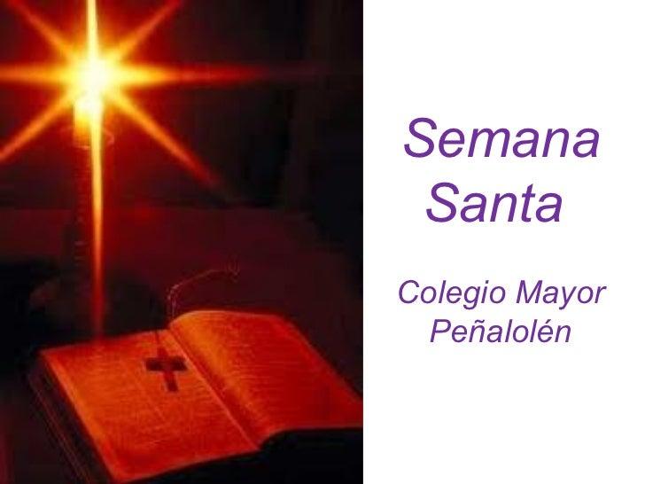 Semana SantaColegio Mayor Peñalolén