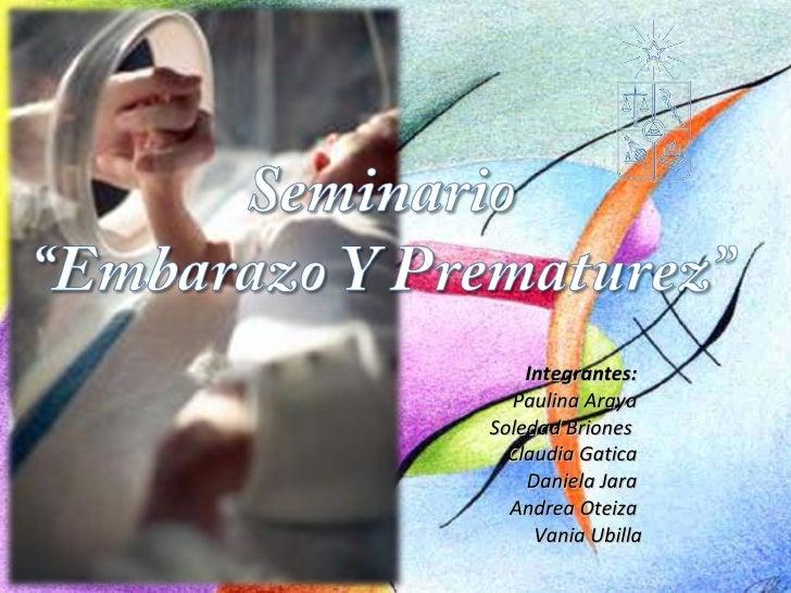 Integrantes:  Paulina Araya  Soledad Briones  Claudia Gatica  Daniela Jara  Andrea Oteiza  Vania Ubilla