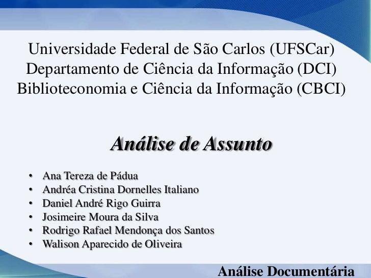 Universidade Federal de São Carlos (UFSCar) Departamento de Ciência da Informação (DCI)Biblioteconomia e Ciência da Inform...