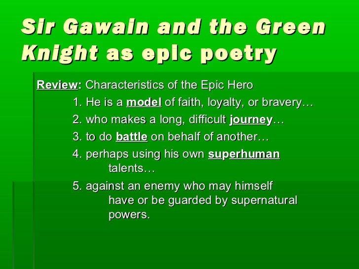 an examination of the personality of sir gawain in the green knight The green knight is a character of the 14th-century arthurian poem sir gawain and the green knight and the related medieval work the greene knighthis true name is revealed to be bertilak de.