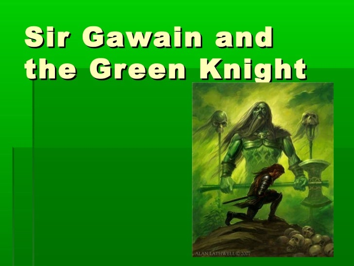 an analysis of the arthurian legend poem sir gawain and the green knight Basic elements of the arthurian legend were first introduced into this poet wrote an alliterative poem or arthurian legend sir gawain and the green knight.