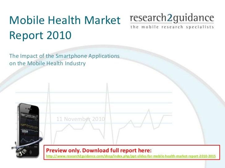 Ppt slides for 'mobile health market report 2010 2015'