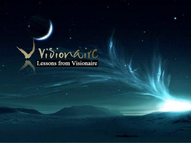 Visionaire ReTreat - Lessons from Visionaire