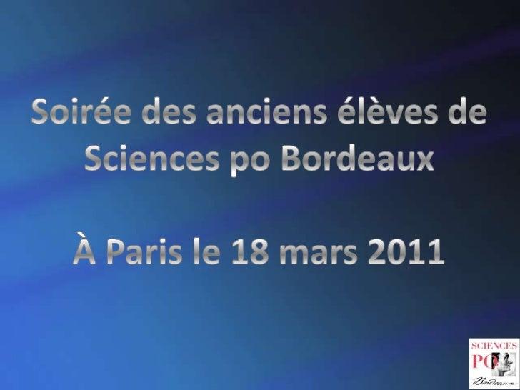 Soirée des anciens élèves de Sciences po Bordeaux<br />À Paris le 18 mars 2011<br />