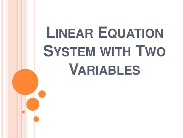 LINEAR EQUATIONSYSTEM WITH TWOVARIABLES