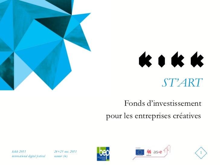 ST'ART                                                        Fonds d'investissement                                      ...
