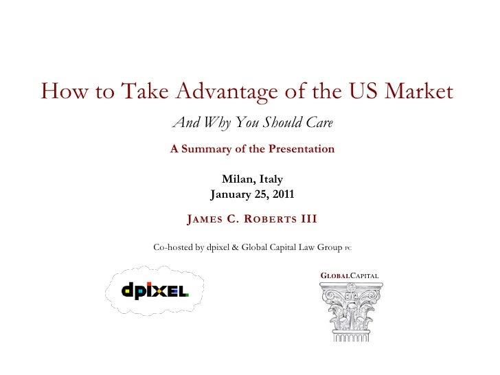 Global Capital Roundtable VCs & the US Market SUMMARY SLIDES
