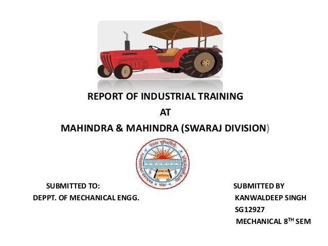 project on mahindra mahindra ltd swaraj division Preeti taunk manager-er at mahindra & mahindra ltd, fes, swaraj division location gurgaon, haryana, india industry automotive.