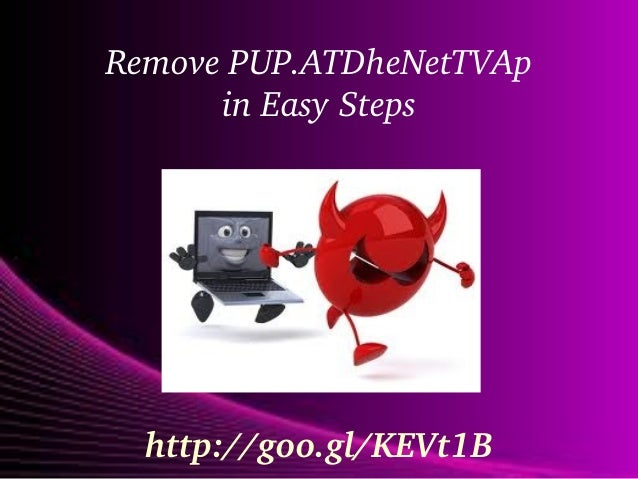 Remove PUP.ATDheNetTVAp