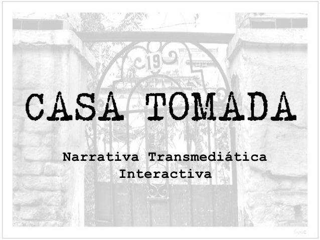 Narrativa Transmediática       Interactiva