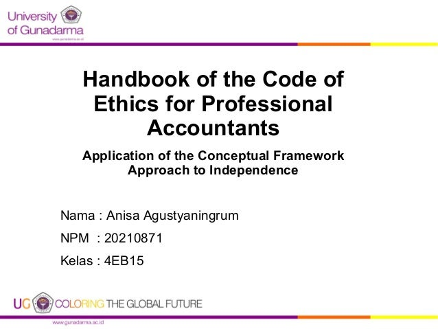 Ppt the code of ethics for professional accountants