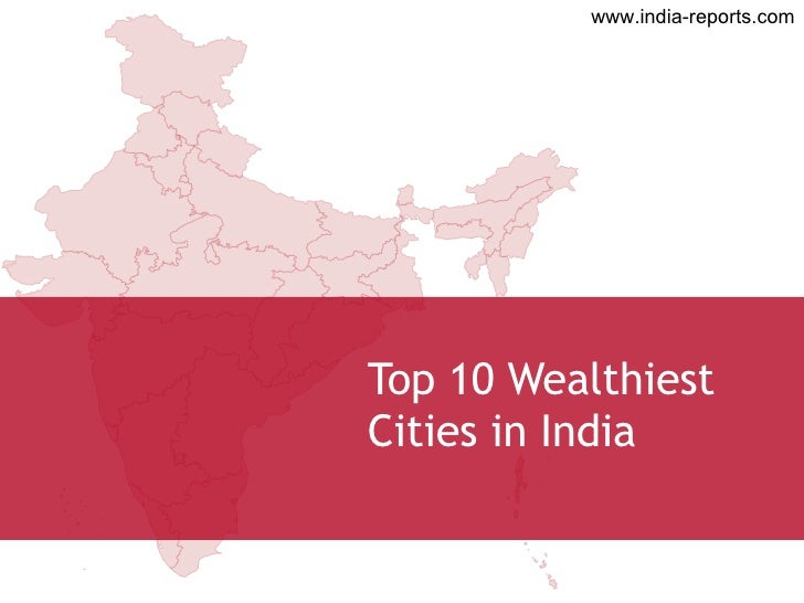Editable Map of Top 10 Wealthiest Cities in India