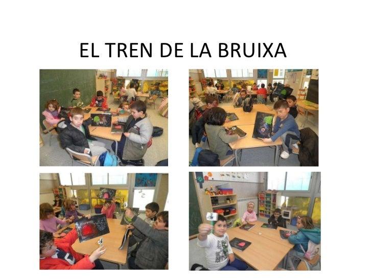 EL TREN DE LA BRUIXA