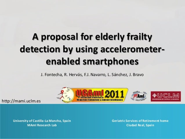 A proposal for elderly frailty         detection by using accelerometer-               enabled smartphones                ...
