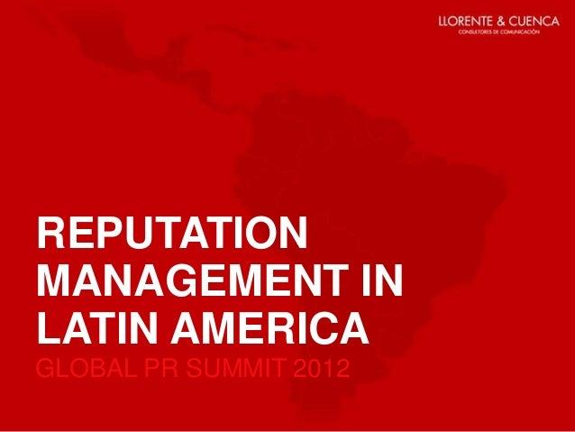 Reputation Management in Latin America