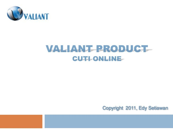 Slide - Valiant Versi 1.0