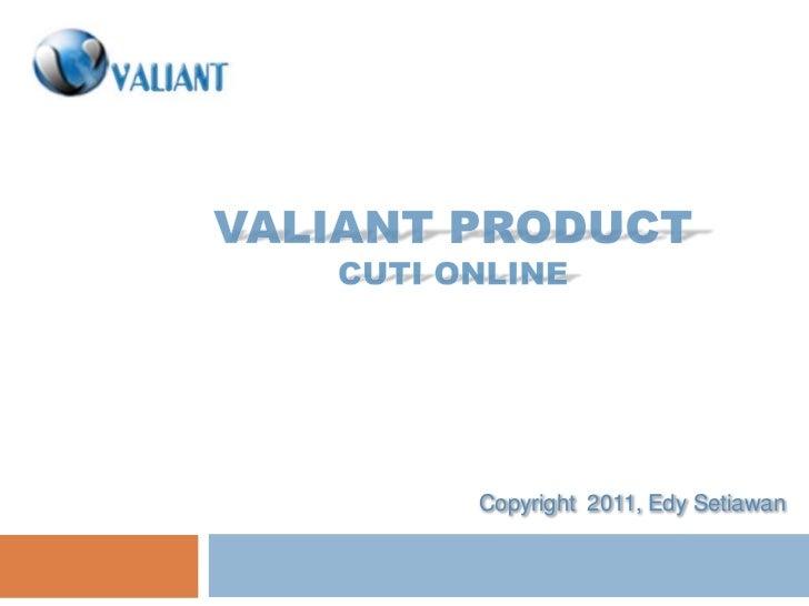Slide - Valiant Versi 1.0