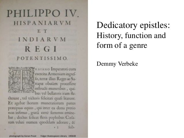 Dedicatory epistles: History, function and form of a genre Demmy Verbeke