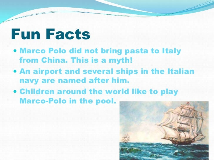 Interesting Facts About Marco Polo For Kids