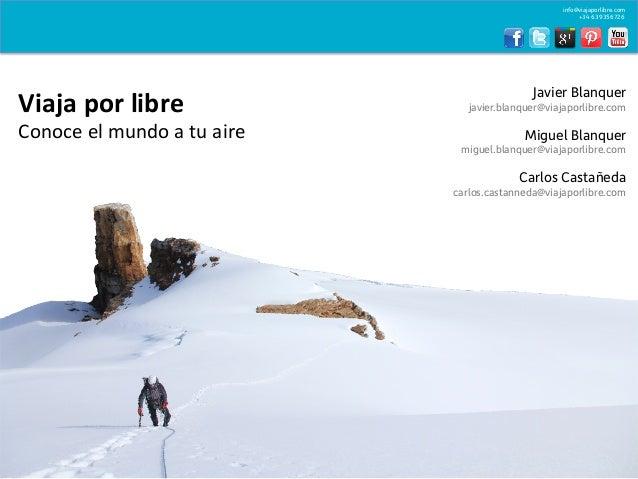 info@viajaporlibre.com                                                                            +34 639356726           ...