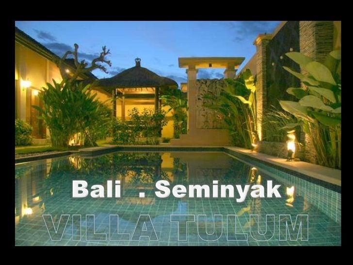 Bali  . Seminyak<br />VILLA TULUM <br />