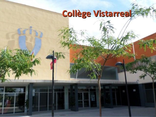 Collège VistarrealCollège Vistarreal