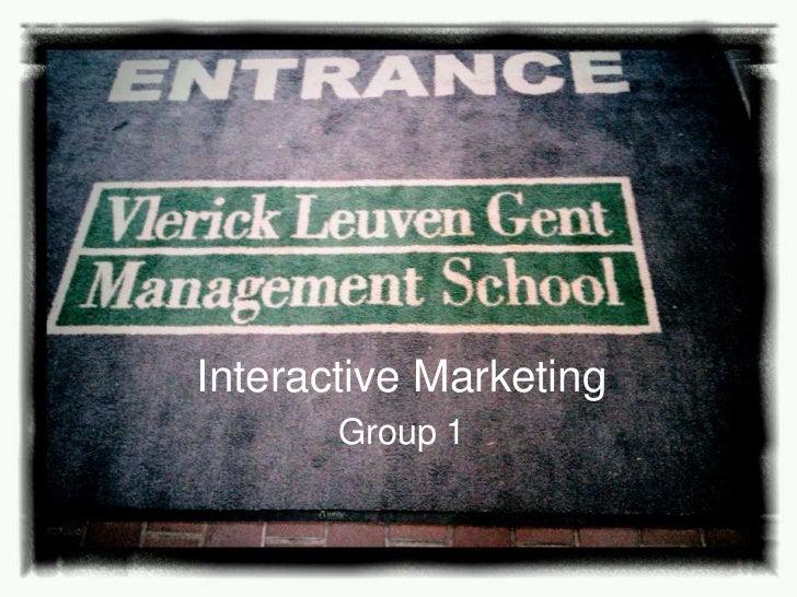 Interactive Marketing       Group 1