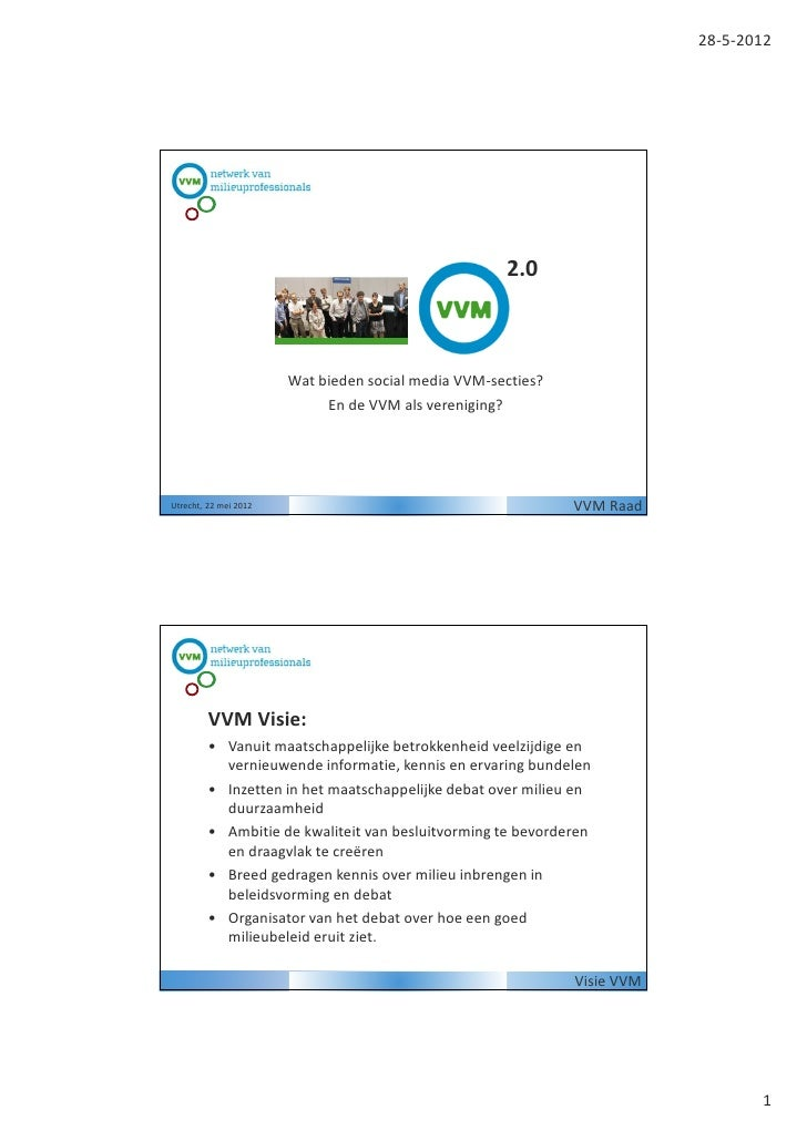 28-5-2012                                                      2.0                        Wat bieden social media VVM-sect...