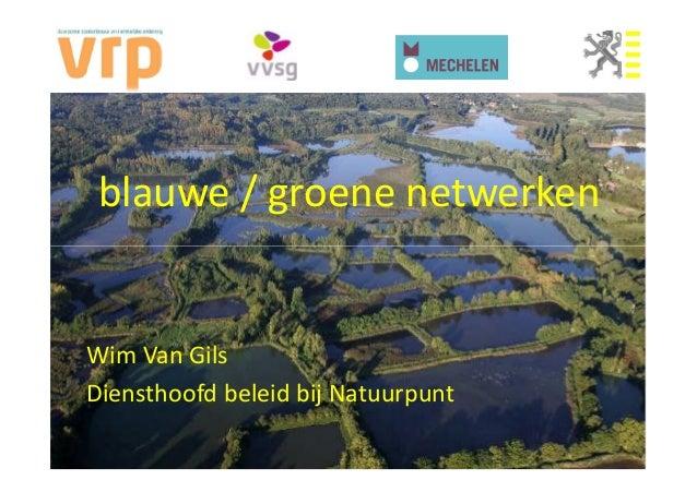 VRP Werelddag van de Stedenbouw | Wim Van Gils | 'Blauwgroene netwerken'